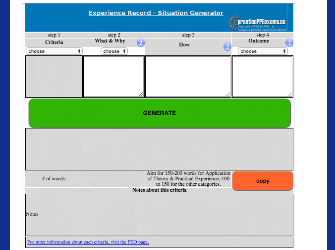The Experience Record Situation Generator is a software tool that will help you write each of your situations in proper WWHO format. It even counts the words and give you verb suggestions.